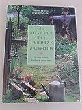 Au bonheur des jardins d'autrefois - Jardins de curé Jardins de grand-mère