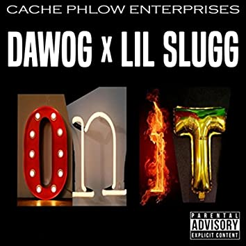 On It (feat. Lil Slugg)