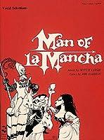 Man of LA Mancha: Complete Vocal Scores