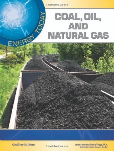 Coal, Oil, and Natural Gas (Energy Today) (English Edition)