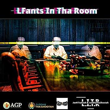 LFants In Tha Room