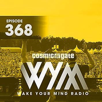 Wake Your Mind Radio 368