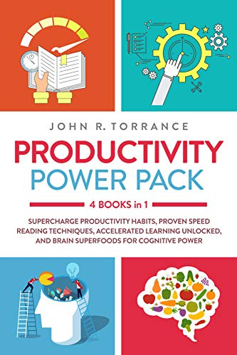 Productivity Power Pack - 4 Books in 1: Supercharge Productivity ...
