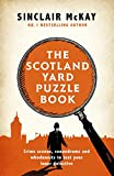 The Scotland Yard Puzzle Book: Crime Scenes, Conundrums and Whodunnits to test your