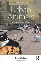 Urban Animals (Routledge Humananimal Studies)