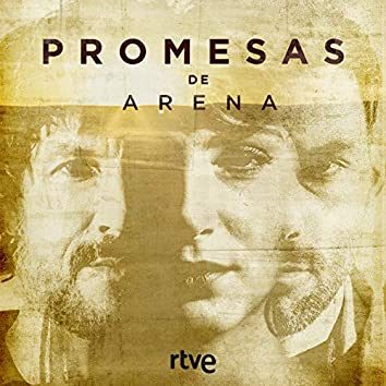 Promesas de Arena (Música Original de la Serie de RTVE)