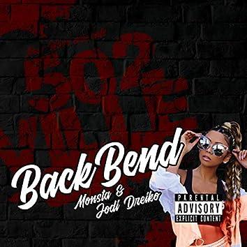Back Bend (feat. Jodi Dreiko)