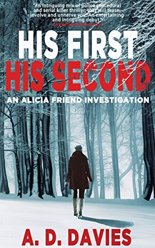 Book: His First His Second - An Alicia Friend Investigation by A. D. Davies