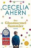 Der Glasmurmelsammler: Roman - Cecelia Ahern