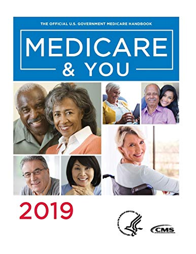 Compare Textbook Prices for Medicare & You 2019: The Official U.S. Government Medicare Handbook  ISBN 9781723882791 by Centers for Medicare and Medicaid Services