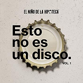 Esto No Es un Disco Vol.1