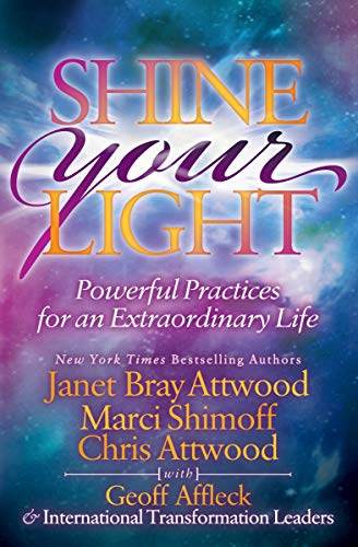 Shine Your Light: Powerful Practices for an Extraordinary Life (English Edition)