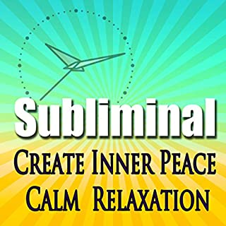 Create Inner Peace Subliminal cover art
