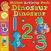 Dinosaur Dinosaur 123: Sticker Activity Book