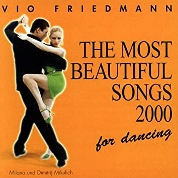 The Most Beautiful Songs For Dancing - 2000