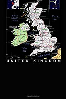 Modern Day Color Map of The British Isles United Kingdom Journal: Take Notes, Write Down Memories in this 150 Page Lined Journal