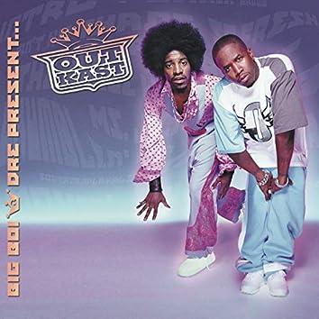Big Boi & Dre Present...OutKast