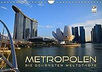 METROPOLEN - die schoensten Weltstaedte (Wandkalender 2022 DIN A4 quer): Skylines und Panoramen der aufregendsten Metropolen rund um den Globus (Monatskalender, 14 Seiten )