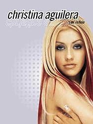 Christina Aguilera: Mi Reflejo