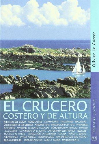 El crucero costero y de altura (TECNICOS)