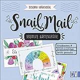Snail Mail – Kreative Kartengrüße. Einladungen, Grußkarten, Briefumschläge leicht gemacht. In...