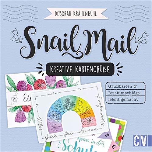Snail Mail – Kreative Kartengrüße. Einladungen, Grußkarten, Briefumschläge leicht gemacht. In verschiedenen Techniken, mit Watercolor, Collagen und Lettering. Liebe Grüße für jede Gelegenheit.