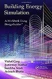 Building Energy Simulation: A Workbook Using DesignBuilder (TM) (Tayl70)
