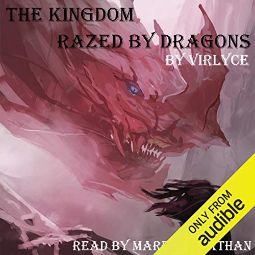 The Kingdom Razed by Dragons audiobook cover art
