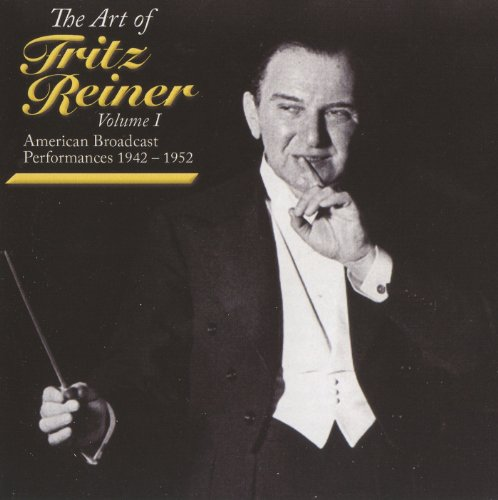 The Art of Fritz Reiner, Vol. 1 (1942-1952)