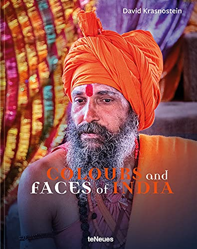 Colours and Faces of India (Photography) (English and German Edition)