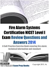 Fire Alarm Systems Certification NICET Level I Exam Review Questions and Answers 2014