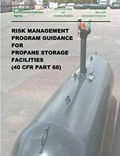 Risk Management Program Guidance for Propane Storage Facilities (40 CFR Part 68)