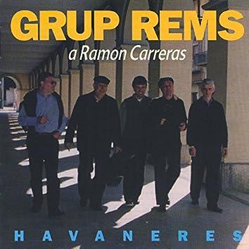 Havaneres a Ramon Carreras