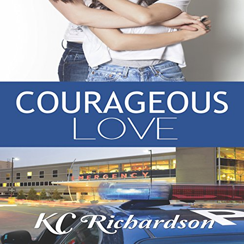 Courageous Love audiobook cover art