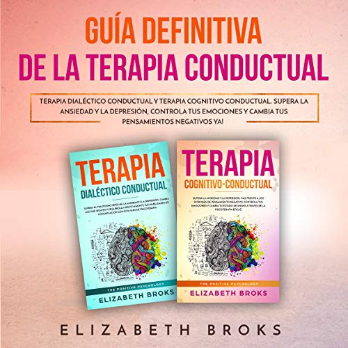 Guía Definitiva de la Terapia Conductual [Definitive Guide to Behavioral Therapy]  By  cover art