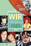 Geboren in der DDR. Wir vom Jahrgang 1989 Kindheit und Jugend (Aufgewachsen in der DDR) - Leon Andrea Brandt