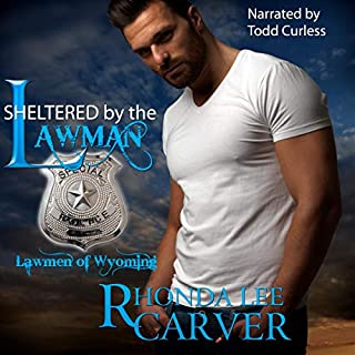 Sheltered by the Lawman     Lawmen of Wyoming, Book 5              Written by:                                                                                                                                 Rhonda Lee Carver                               Narrated by:                                                                                                                                 Alan Corlies                      Length: 7 hrs and 10 mins     Not rated yet     Overall 0.0