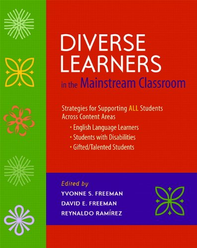 Diverse Learners in the Mainstream Classroom: Strategies...