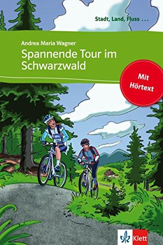 Spannende Tour im Schwarzwald: Buch mit eingebettetem Audio-File A1 (Stadt, Land, Fluss ...)