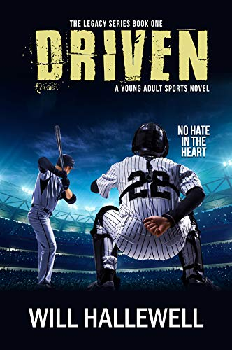 Driven (The Legacy Series Book 1) by [Will Hallewell]