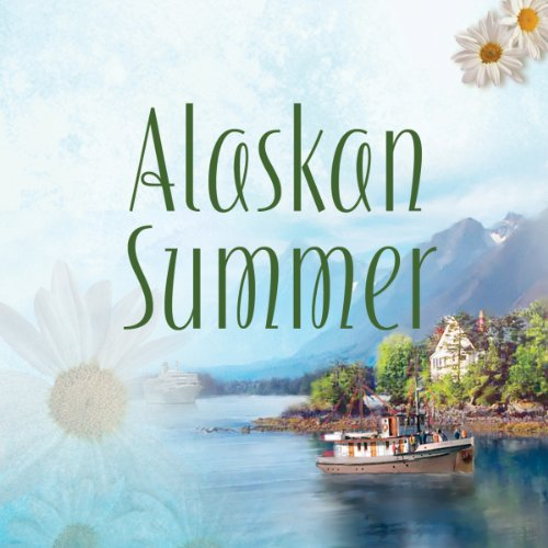 Alaskan Summer audiobook cover art