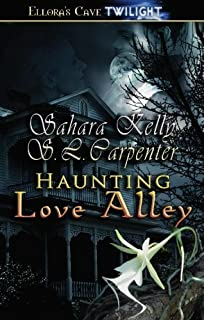 Haunting Love Alley by Sarara Kelly (2008-12-19)