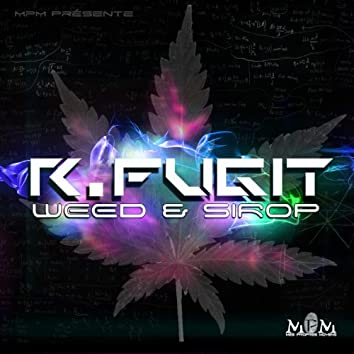 Weed & sirop