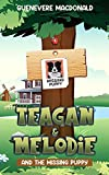 Teagan & Melodie and The Missing Puppy: 1