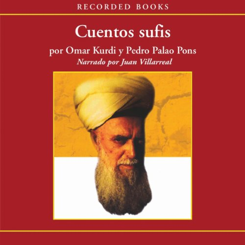 Cuentos Sufis [Sufist Tales (Texto Completo)] audiobook cover art