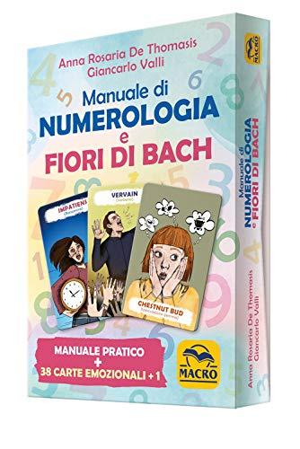Manuale di numerologia e Fiori di Bach. Con Carte