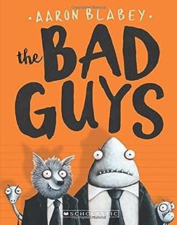 The Bad Guys (the Bad Guys #1), 1