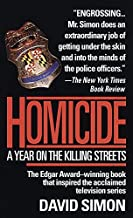 [(Homicide: a Year on the Killing Streets)] [By (author) David Simon] published on (March, 1993)