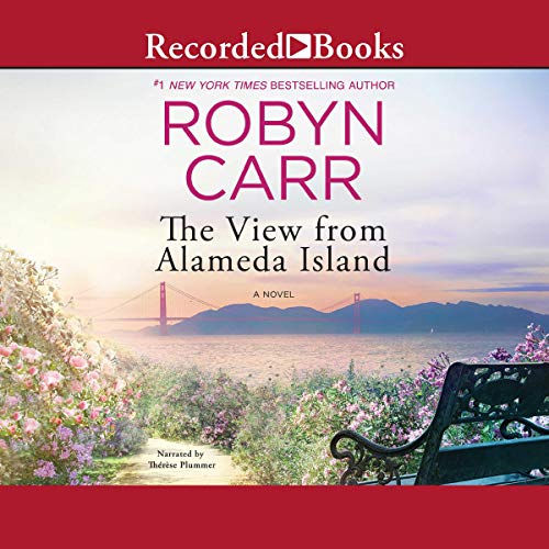 The View from Alameda Island                   De :                                                                                                                                 Robyn Carr                               Lu par :                                                                                                                                 Therese Plummer                      Durée : 9 h et 53 min     Pas de notations     Global 0,0