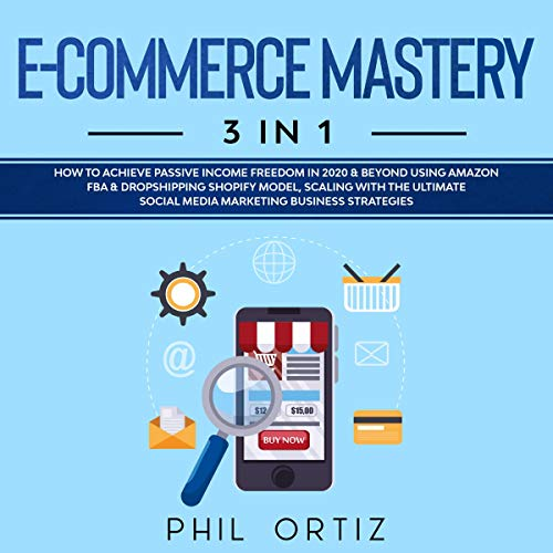 Ecommerce Mastery: 3 in 1 cover art
